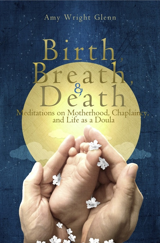 Birth, Breath, and Death
